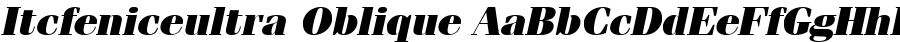 Itcfeniceultra Oblique Font